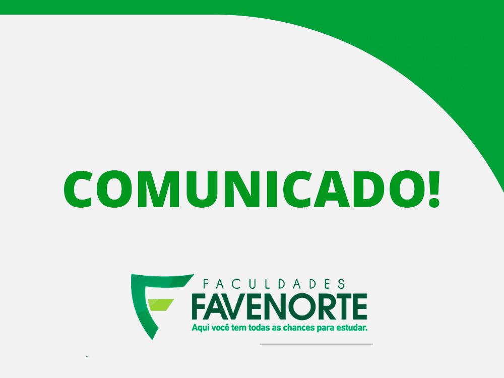 Comunicado aos acadêmicos da Favenorte e alunos do Colégio Poduim